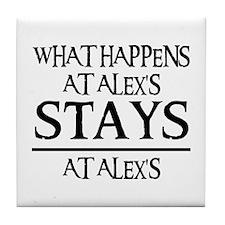 STAYS AT ALEX'S Tile Coaster