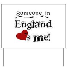 England Loves Me Yard Sign