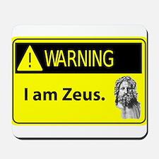 Warning: I Am Zeus Mousepad