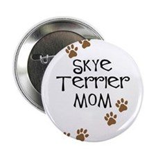 "Skye Terrier Mom 2.25"" Button"