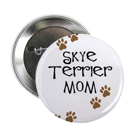 "Skye Terrier Mom 2.25"" Button (10 pack)"