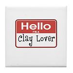 Clay Lover Nametag Tile Coaster