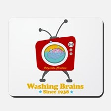 Washing Brains - Since 1938 Mousepad