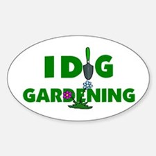 I Dig Gardening Oval Decal