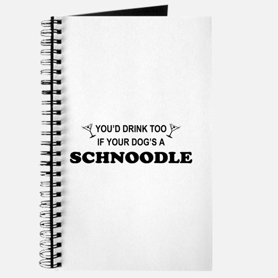 Schnoodle You'd Drink Too Journal