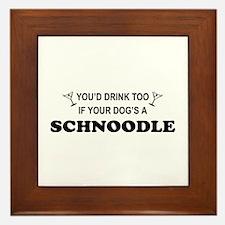 Schnoodle You'd Drink Too Framed Tile