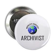 """World's Coolest ARCHIVIST 2.25"""" Button (10 pack)"""