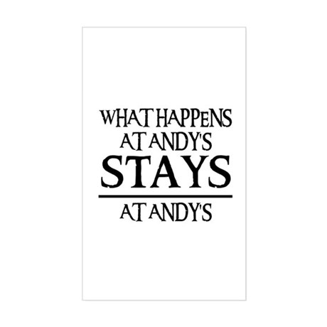STAYS AT ANDY'S Rectangle Sticker