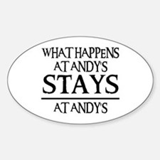 STAYS AT ANDY'S Oval Decal