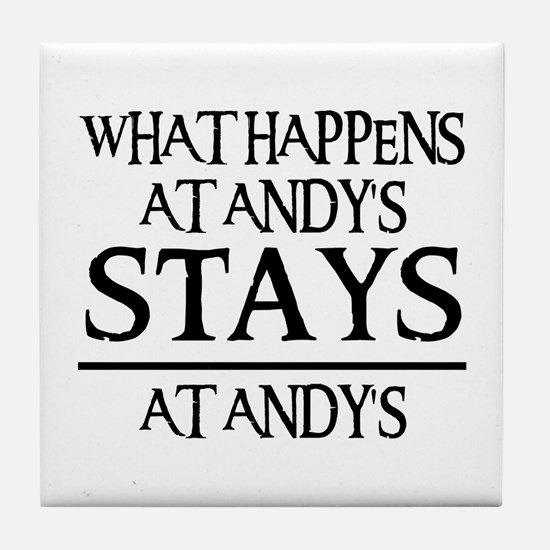 STAYS AT ANDY'S Tile Coaster