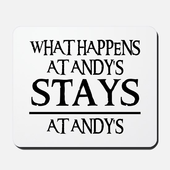 STAYS AT ANDY'S Mousepad