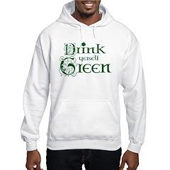 Drink Yerself Green Hoodie