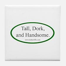 Tall Dork and Handsome Tile Coaster