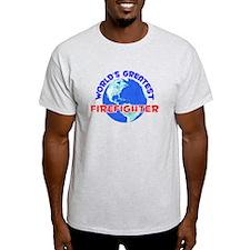 World's Greatest Firef.. (E) T-Shirt
