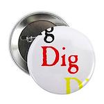 Dig Dig Dig (D20) Button