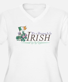 It's a Blessing to be Irish T-Shirt