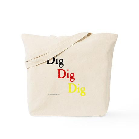 Dig Dig Dig (D20) Tote Bag