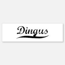 Dingus (vintage) Bumper Bumper Bumper Sticker