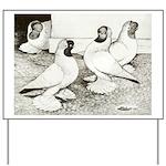 Moorhead Tumbler Pigeons Yard Sign