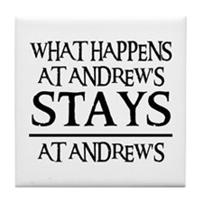 STAYS AT ANDREW'S Tile Coaster