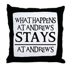 STAYS AT ANDREW'S Throw Pillow