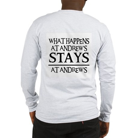 STAYS AT ANDREW'S Long Sleeve T-Shirt