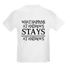STAYS AT ANDREW'S T-Shirt