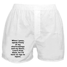 When i pass speak freely my shortcomings my Boxer Shorts