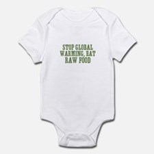 Stop Global Warming, Eat Raw  Infant Bodysuit