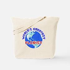 World's Greatest Florist (E) Tote Bag