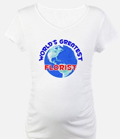 World's Greatest Florist (E) Shirt
