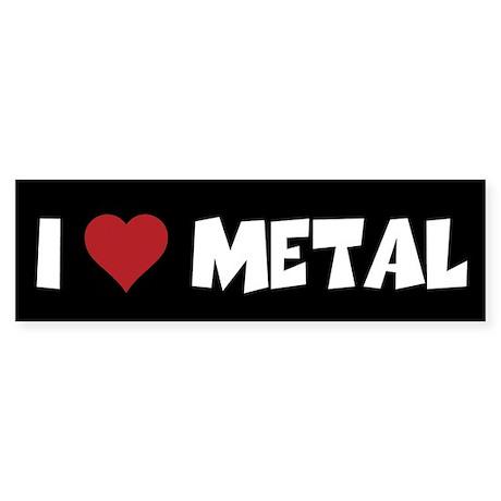 I Love Bumper Metal Sticker