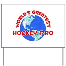 World's Greatest Hocke.. (F) Yard Sign