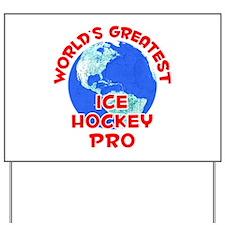 World's Greatest Ice H.. (F) Yard Sign
