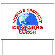 World's Greatest Ice S.. (F) Yard Sign