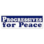 Progressives for Peace bumper sticker
