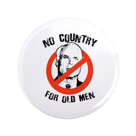 """Anti-Mccain / No Country for Old Men 3.5"""" Button ("""