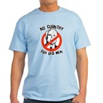 Anti-Mccain / No Country for Old Men Light T-Shirt