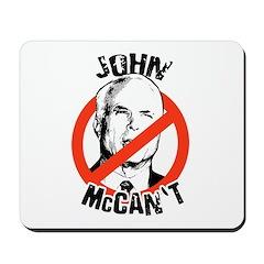Anti-Mccain / John McCan't Mousepad