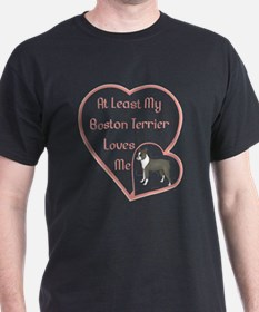 My Boston Terrier Loves Me T-Shirt