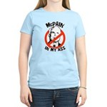 McCain is a McPain in my ass Women's Light T-Shirt