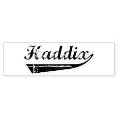 Haddix (vintage) Bumper Bumper Sticker