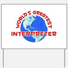 World's Greatest Inter.. (F) Yard Sign