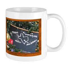 Texas, Mexico, Everybody Else Mug