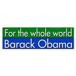 For the whole world, Barack Obama
