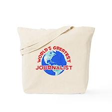 World's Greatest Journ.. (F) Tote Bag
