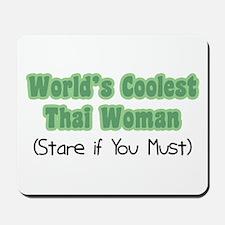 World's Coolest Thai Woman Mousepad