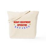 Retired Heavy Equipment Operator Tote Bag