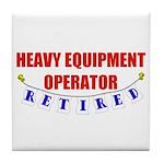 Retired Heavy Equipment Operator Tile Coaster