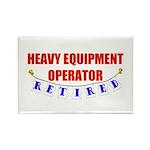 Retired Heavy Equipment Operator Rectangle Magnet